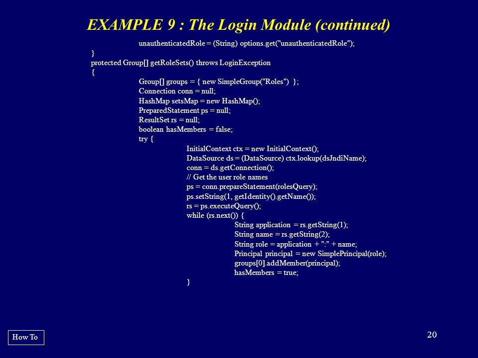 EXAMPLE 9 : The Login Module (continued)