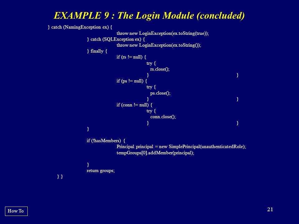 EXAMPLE 9 : The Login Module (concluded)