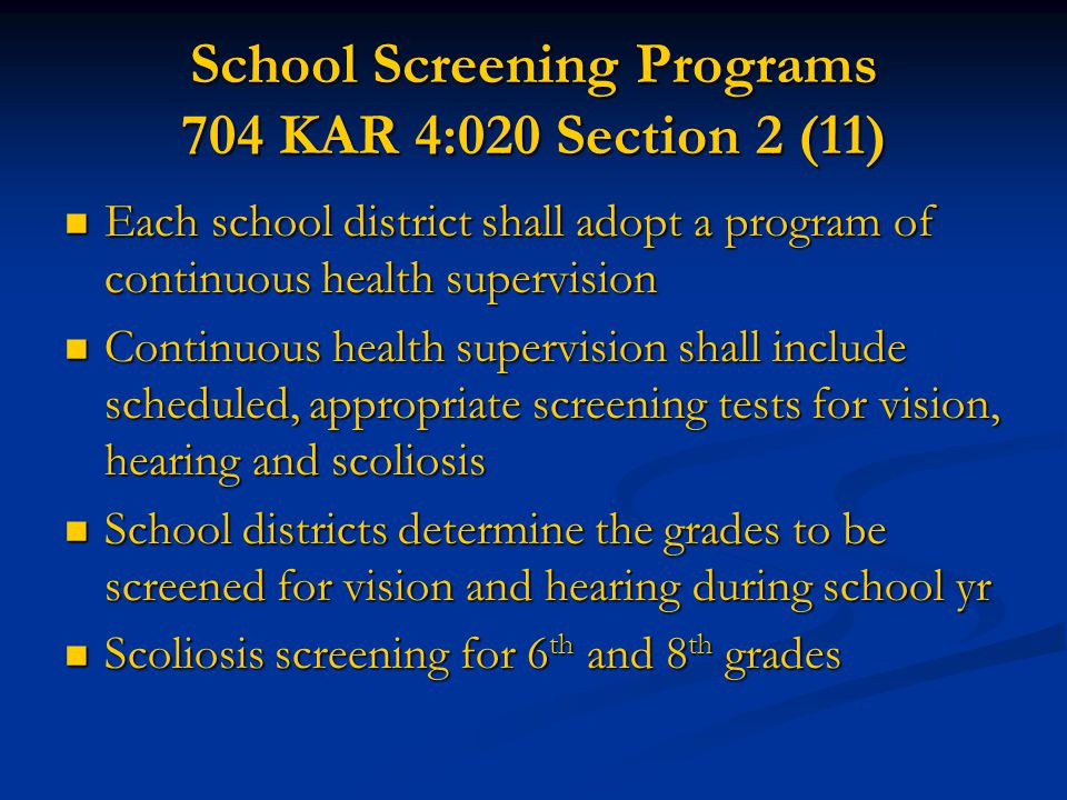 School Screening Programs 704 KAR 4:020 Section 2 (11)