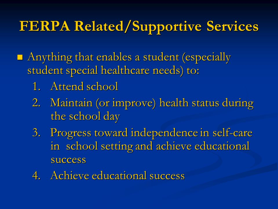 FERPA Related/Supportive Services