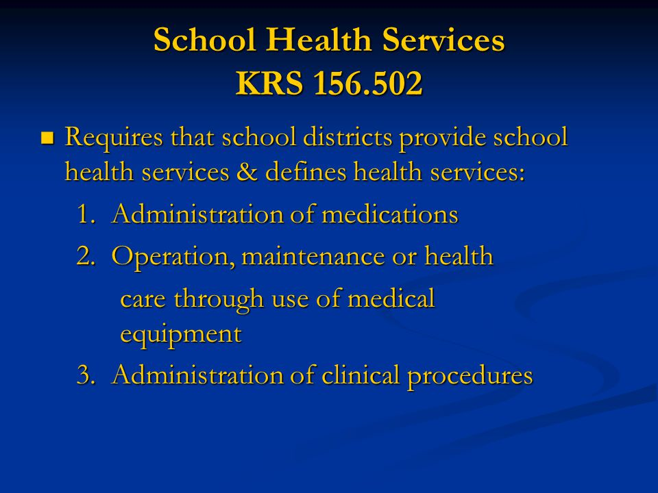 School Health Services KRS 156.502
