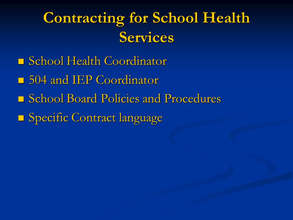 Contracting for School Health Services