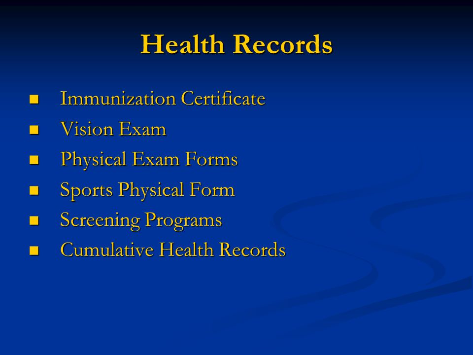 Health Records Immunization Certificate Vision Exam