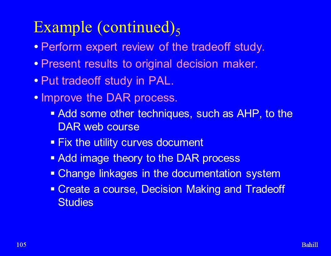 Example (continued)5 Perform expert review of the tradeoff study.