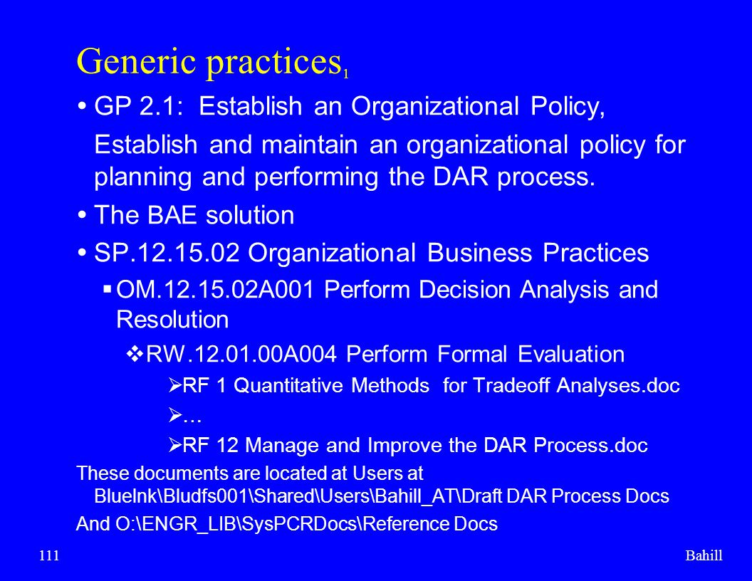 Generic practices1 GP 2.1: Establish an Organizational Policy,