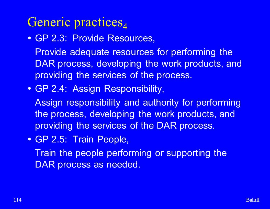 Generic practices4 GP 2.3: Provide Resources,