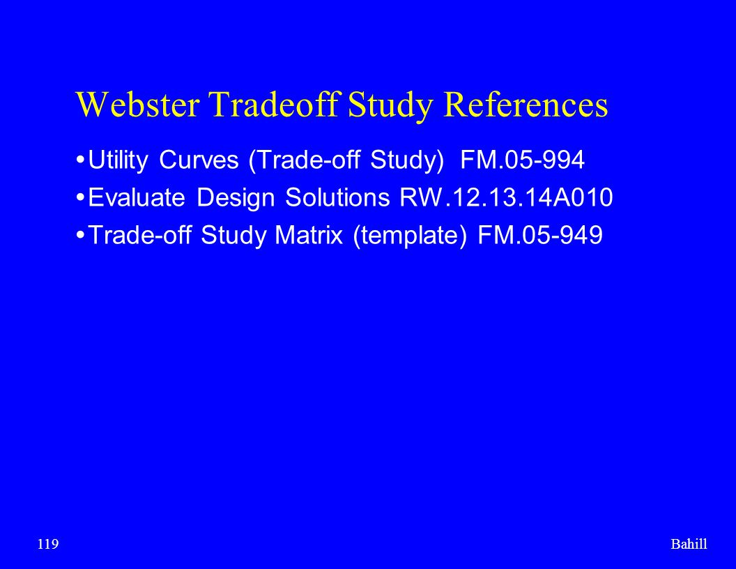 Webster Tradeoff Study References