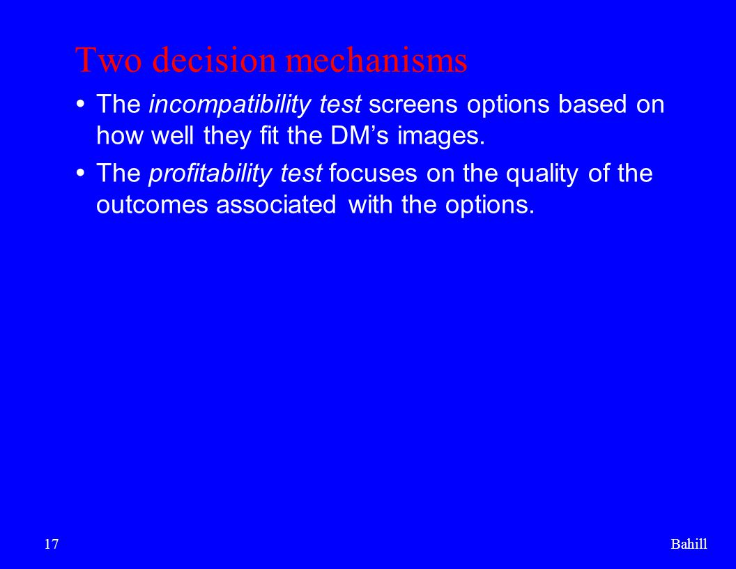 Two decision mechanisms