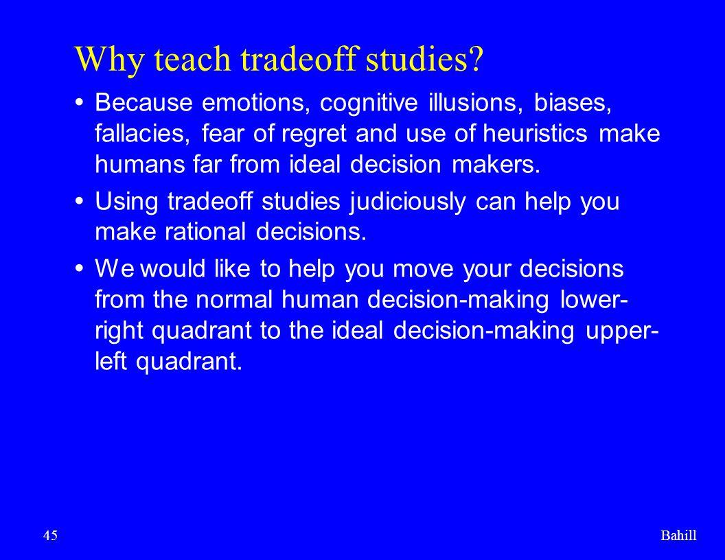 Why teach tradeoff studies