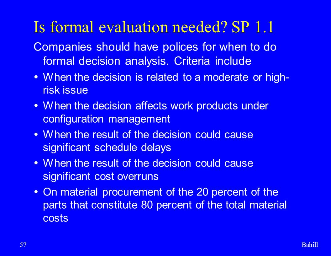 Is formal evaluation needed SP 1.1
