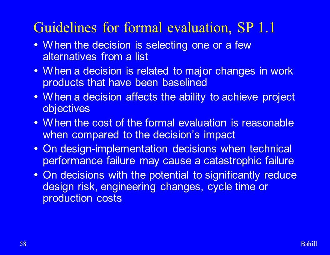 Guidelines for formal evaluation, SP 1.1