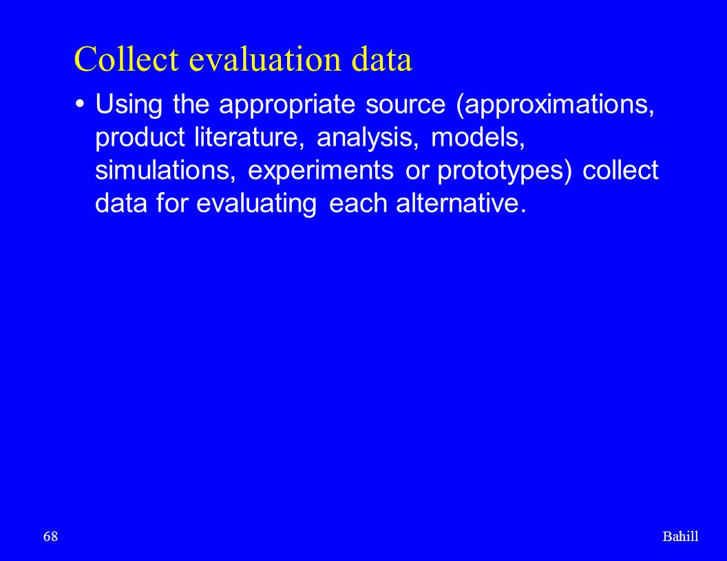 Collect evaluation data