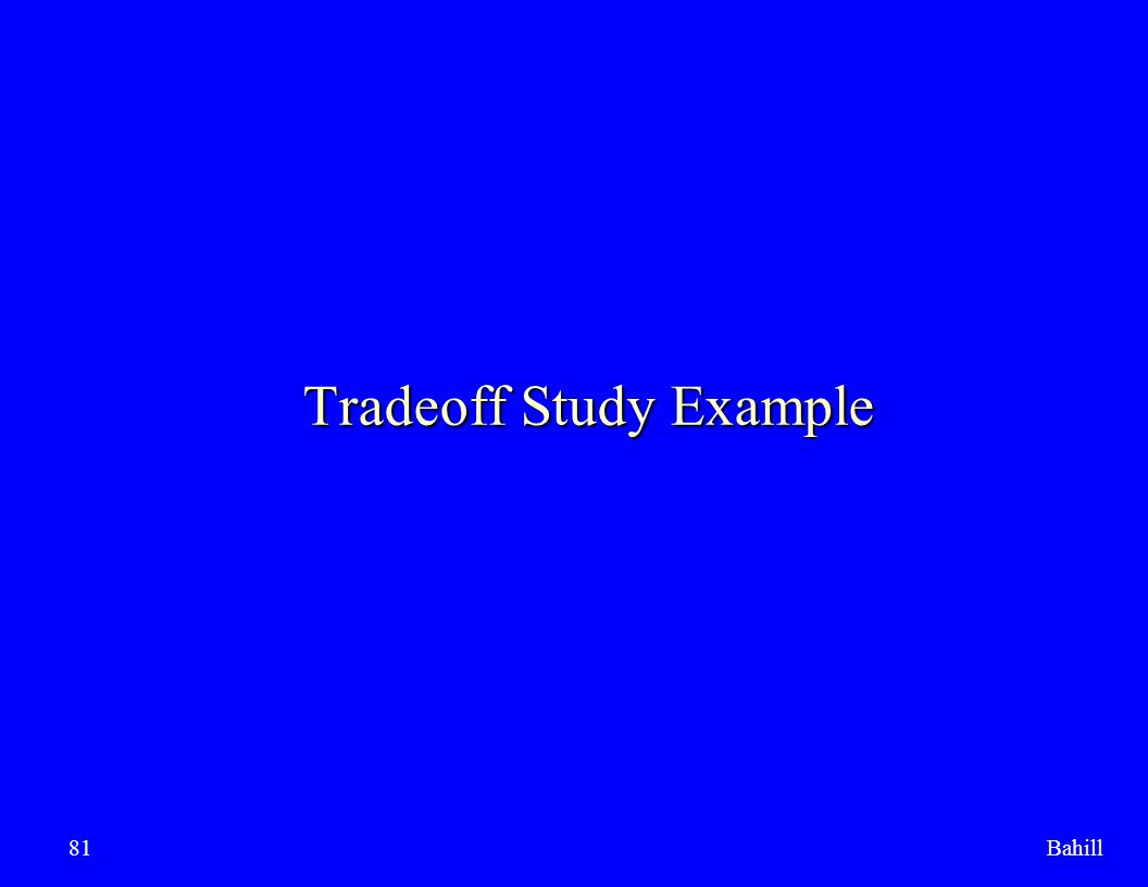 Tradeoff Study Example