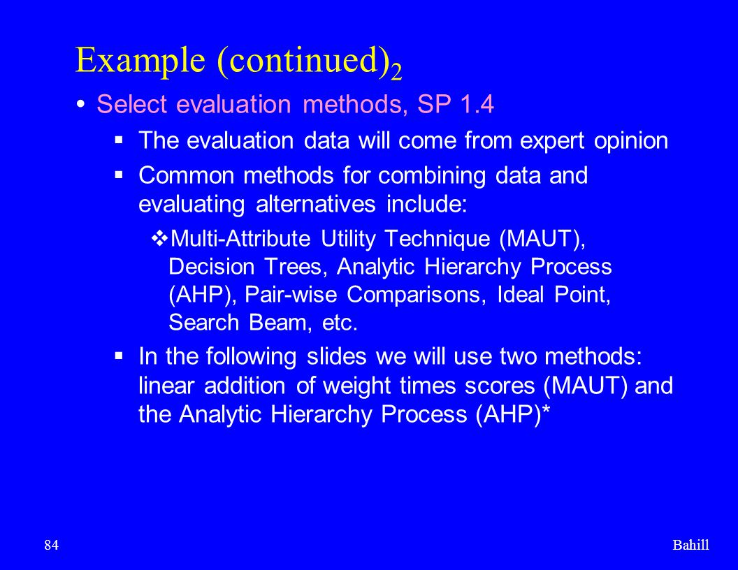 Example (continued)2 Select evaluation methods, SP 1.4