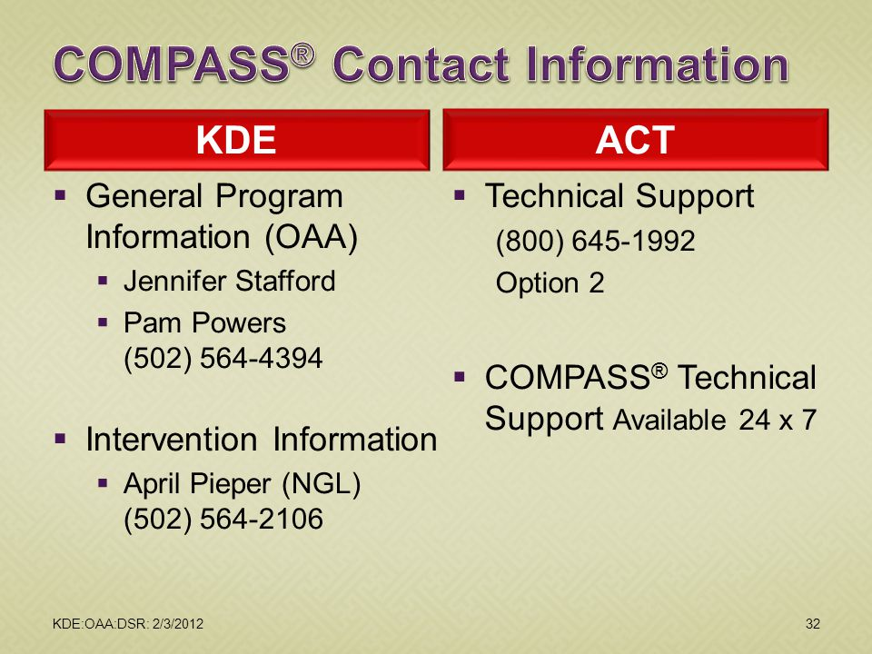 2012 February DAC Meetings COMPASS® Contact Information. KDE. ACT. General Program Information (OAA)