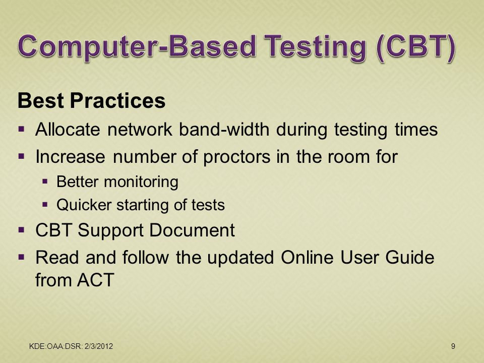 Computer-Based Testing (CBT)