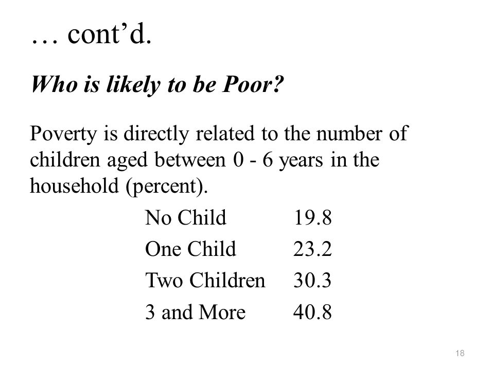 … cont'd. Who is likely to be Poor