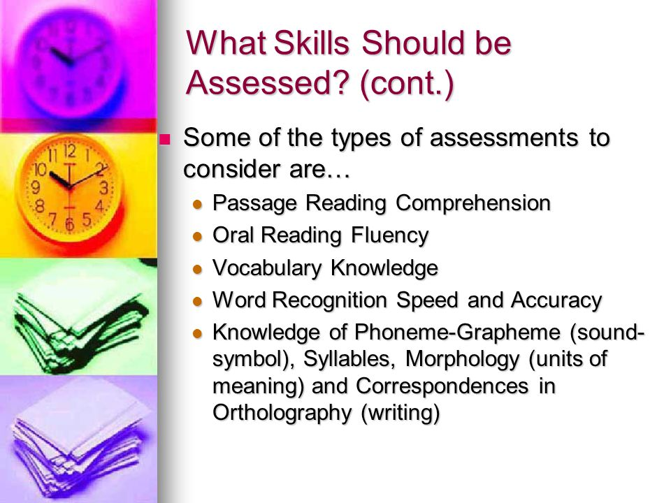 What Skills Should be Assessed (cont.)