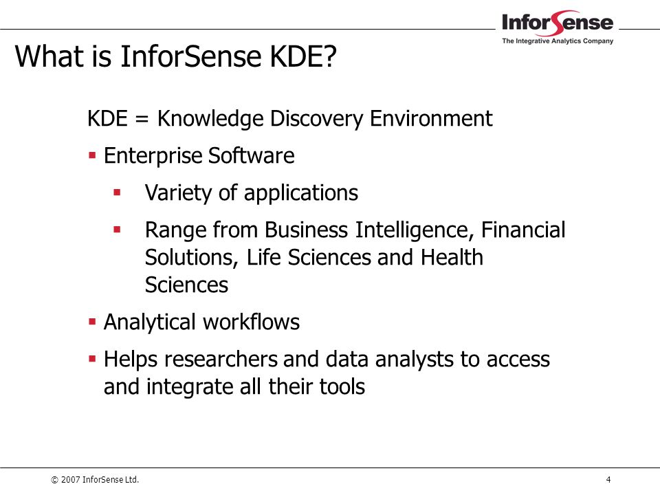 What is InforSense KDE KDE = Knowledge Discovery Environment