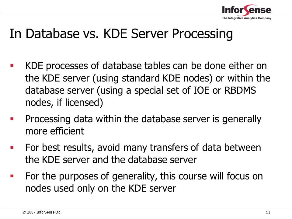 In Database vs. KDE Server Processing