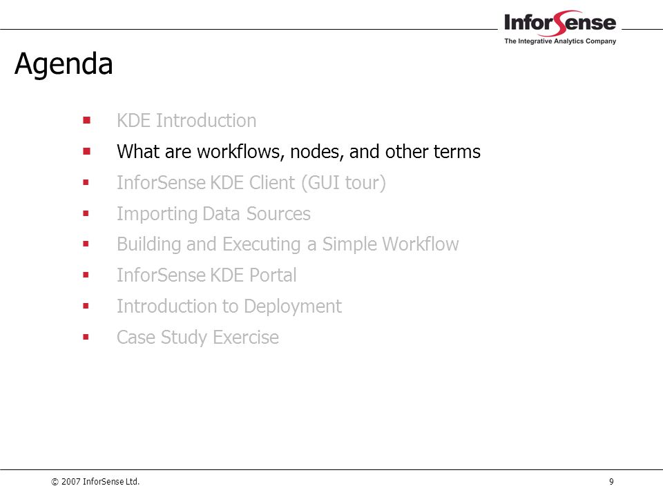 Agenda KDE Introduction What are workflows, nodes, and other terms