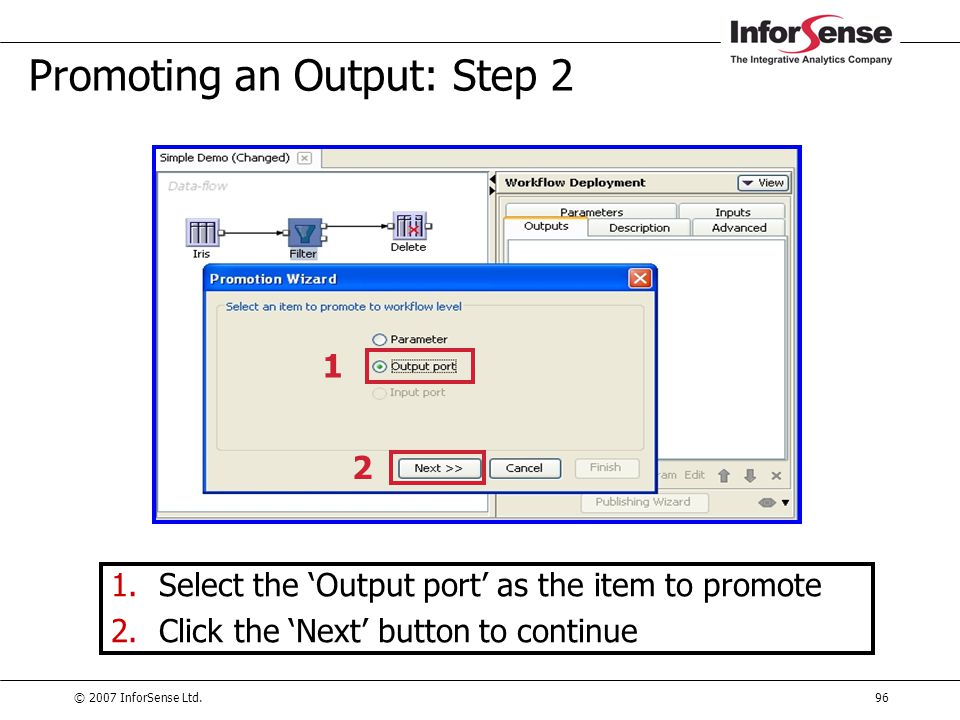 Promoting an Output: Step 2