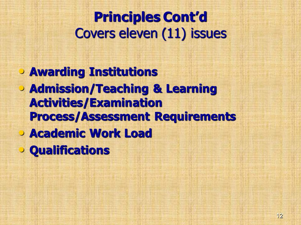 Principles Cont'd Covers eleven (11) issues