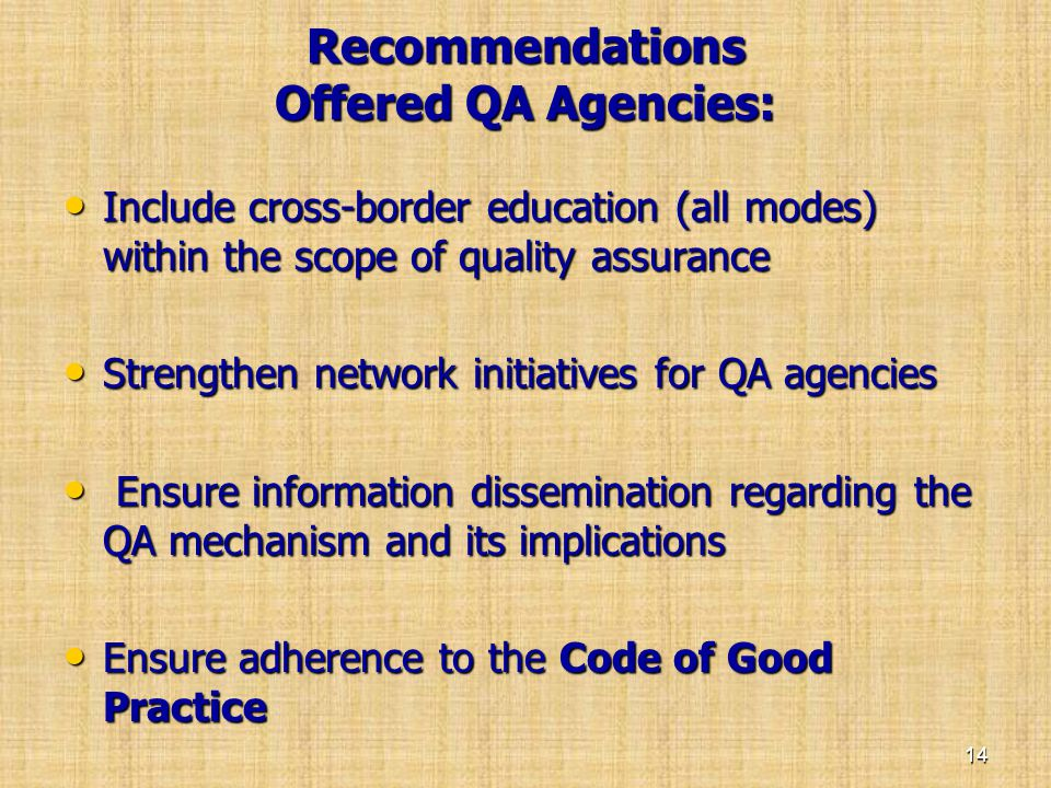 Recommendations Offered QA Agencies: