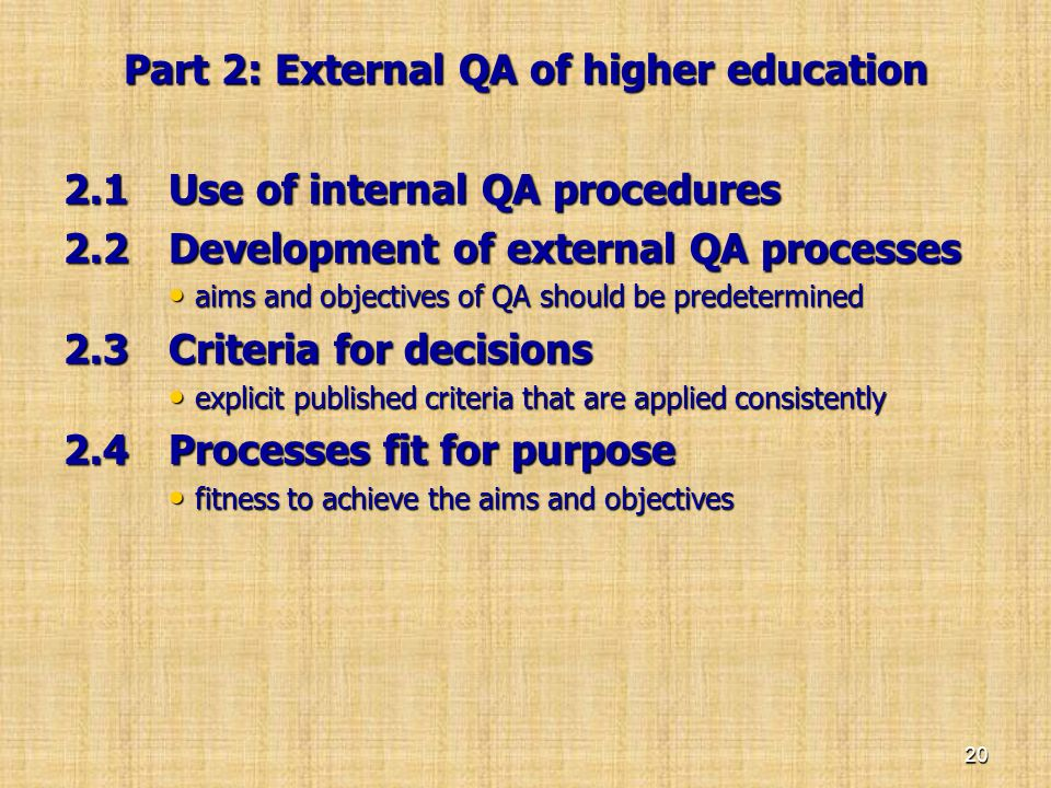Part 2: External QA of higher education
