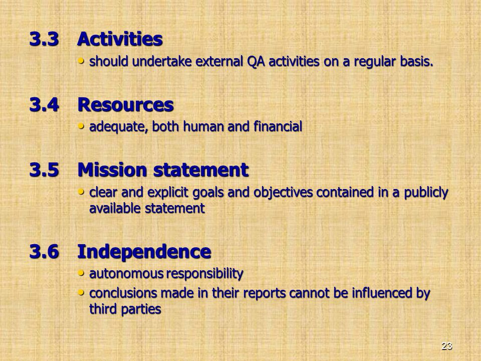 3.3 Activities 3.4 Resources 3.5 Mission statement 3.6 Independence