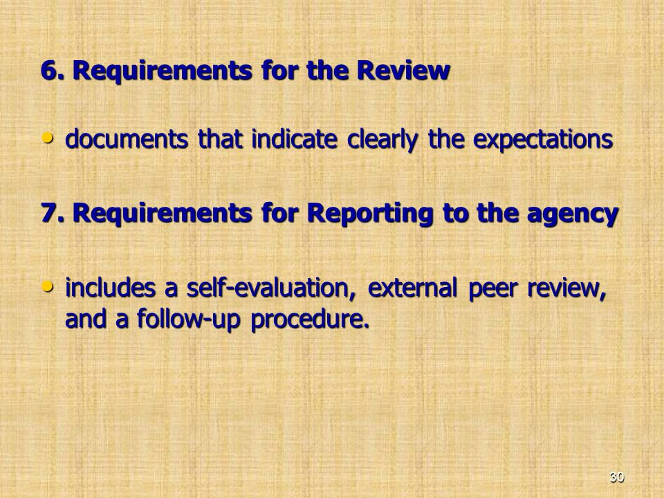 6. Requirements for the Review