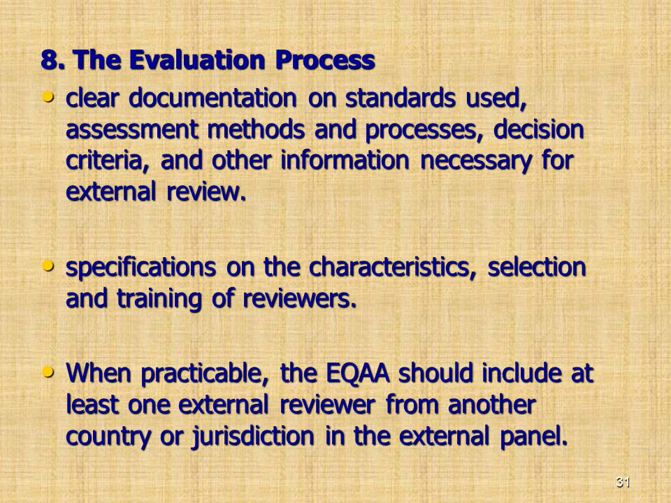 8. The Evaluation Process