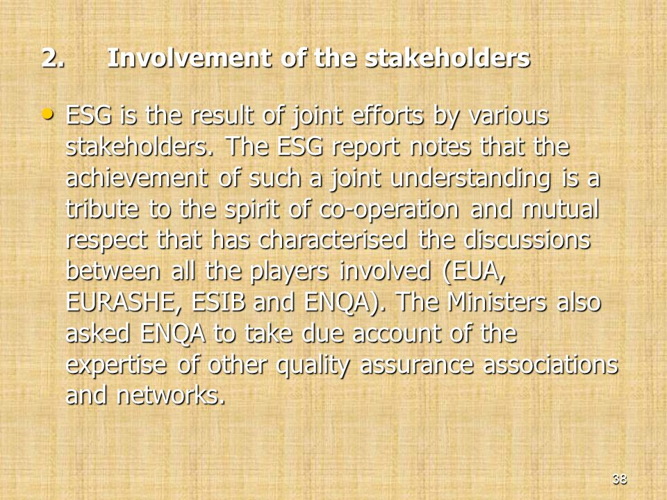 2. Involvement of the stakeholders