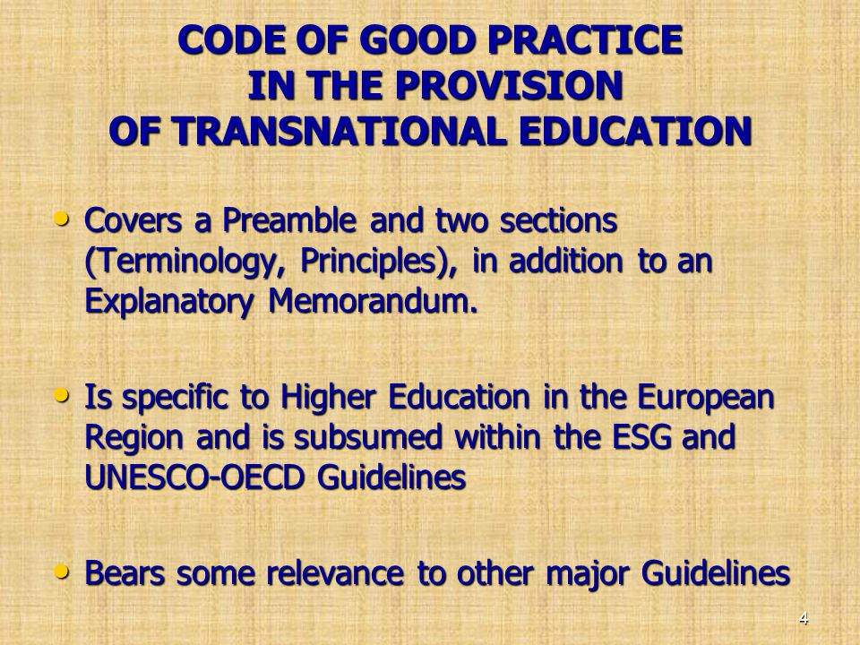 CODE OF GOOD PRACTICE IN THE PROVISION OF TRANSNATIONAL EDUCATION