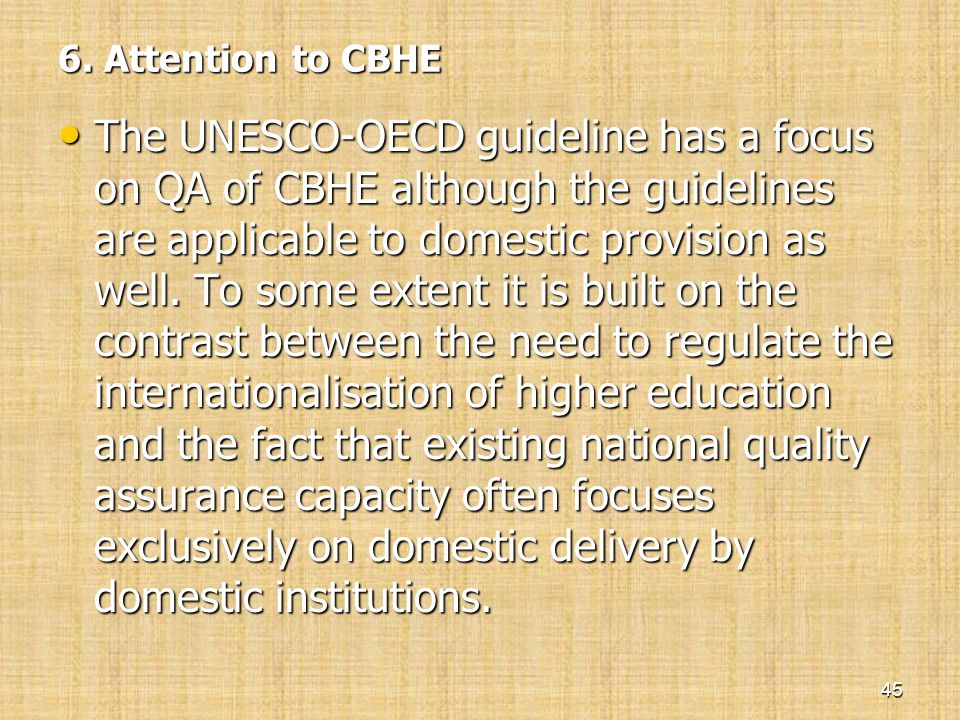 6. Attention to CBHE