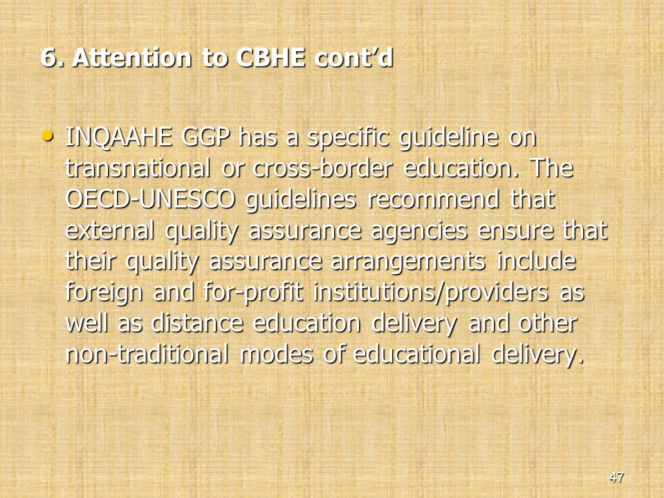 6. Attention to CBHE cont'd