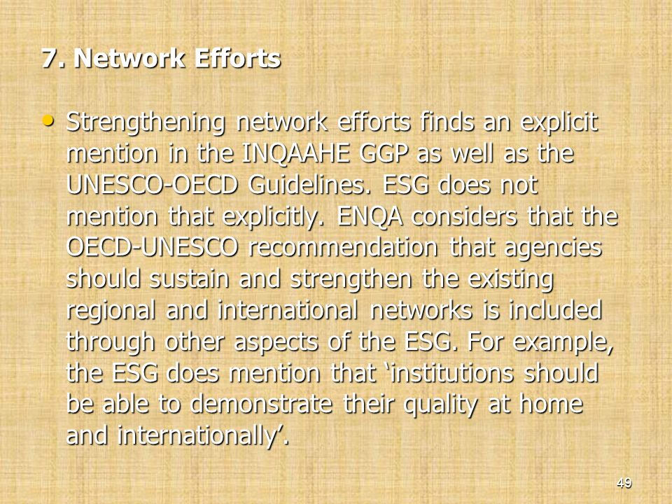 7. Network Efforts