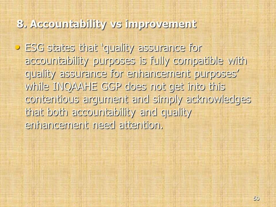 8. Accountability vs improvement