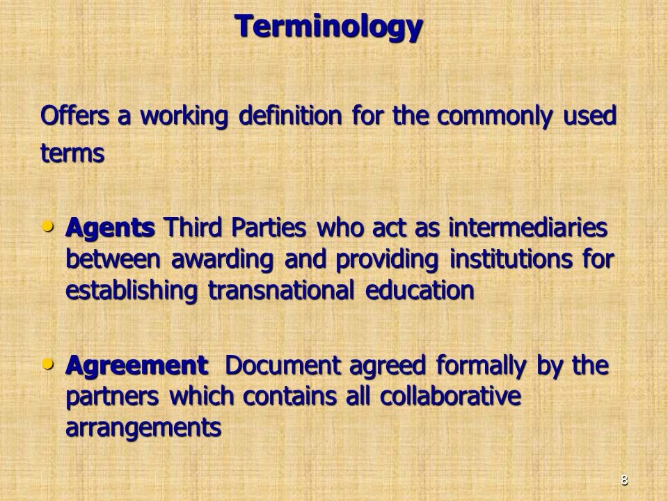 Terminology Offers a working definition for the commonly used terms
