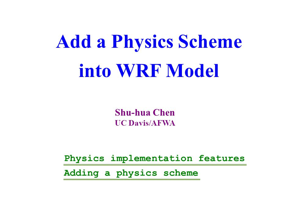 Add a Physics Scheme into WRF Model
