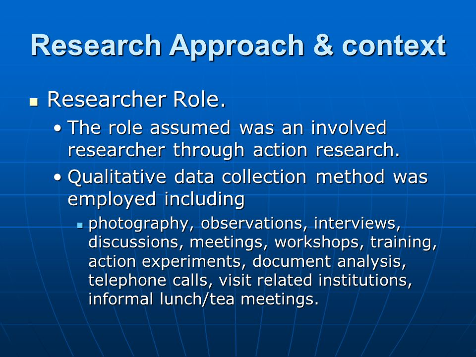 Research Approach & context