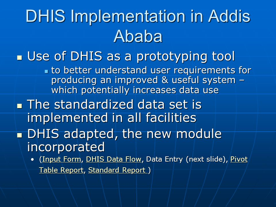 DHIS Implementation in Addis Ababa