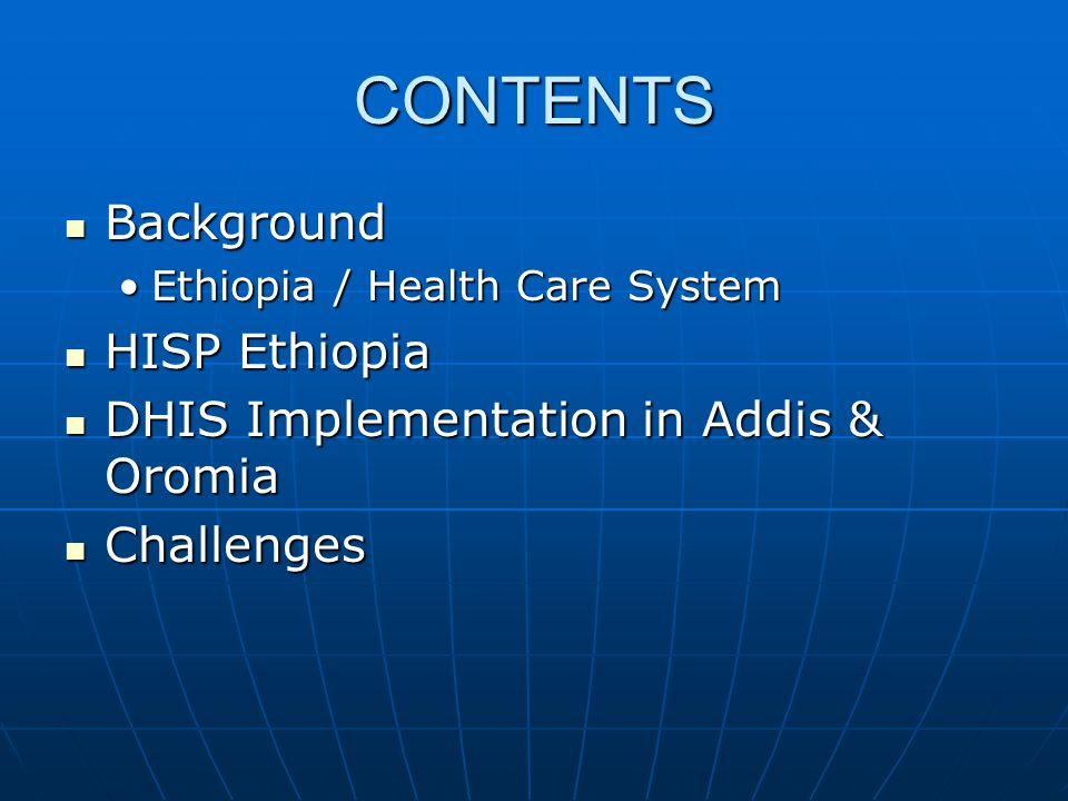 CONTENTS Background HISP Ethiopia