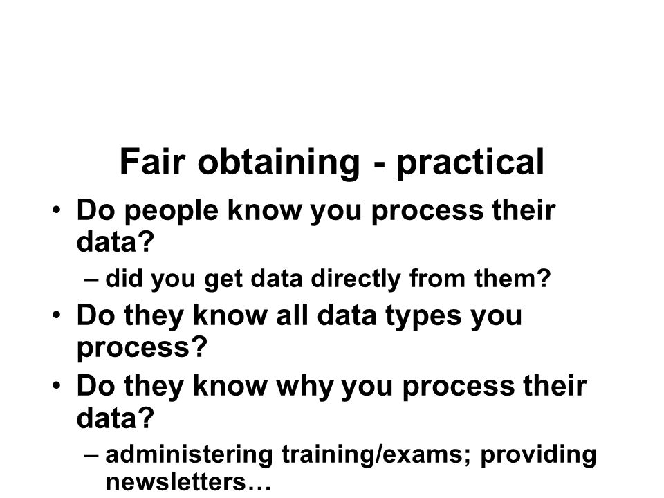 Fair obtaining - practical