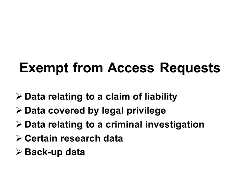 Exempt from Access Requests