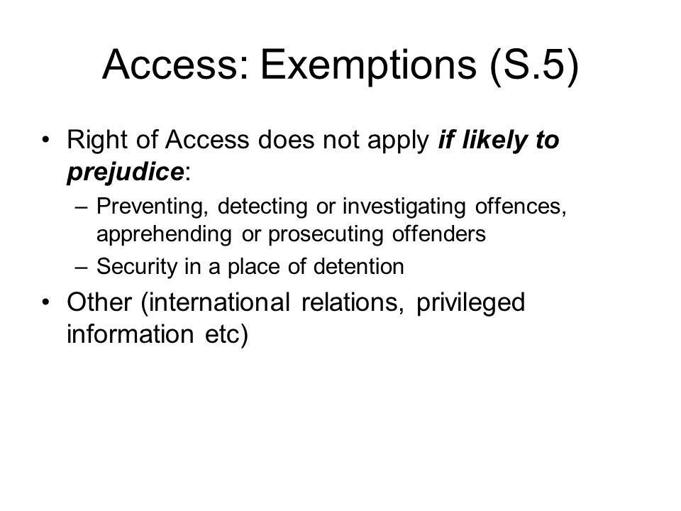 Access: Exemptions (S.5)