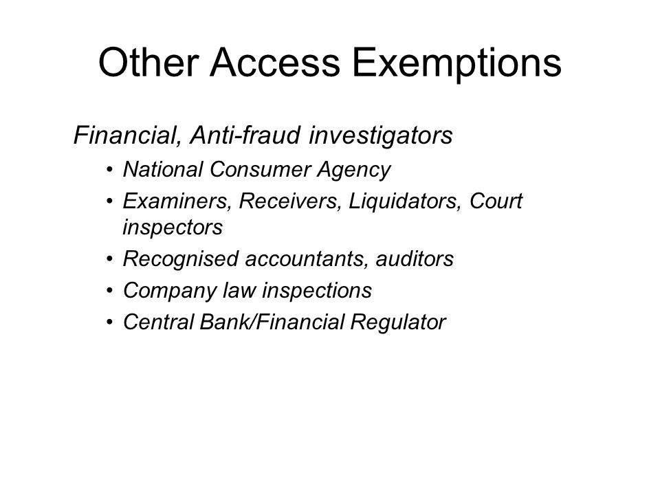 Other Access Exemptions