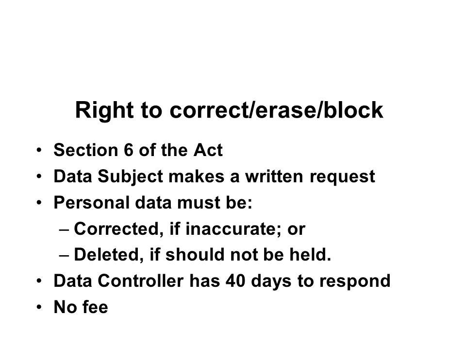 Right to correct/erase/block