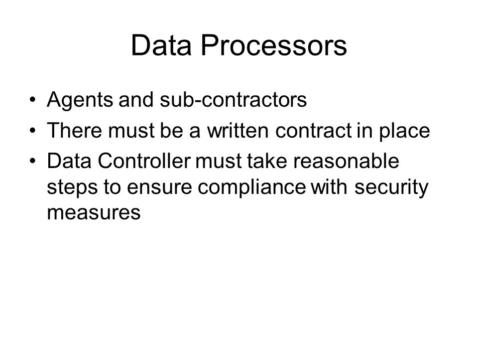 Data Processors Agents and sub-contractors