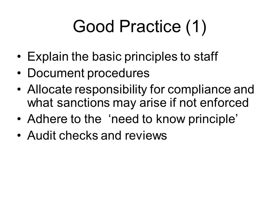 Good Practice (1) Explain the basic principles to staff